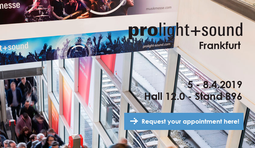 Prolight+Sound Frankfurt 2019, here we go!